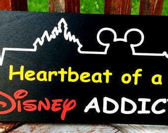 Disney, Disney Heartbeat, heartbeat of a Disney addict, Disney decor, wood sign, Disney gift