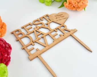 1 x Wooden Wedding Best Day Ever Cake Topper