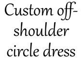 NIK - custom off-shoulder circle dress - custom fabric