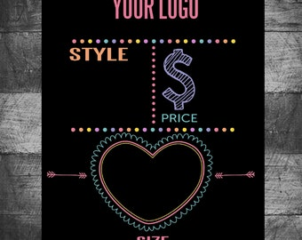 Heart style, price, size  sign, looks like chalkboard, Seller chalkboard like, sign,  Chalk, size, price, name. Instant download