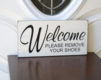 READY TO SHIP~~~    Welcome please remove your shoes, 12x6 Solid Wood Sign