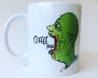 Coffee Please. A Polite Zombie Mug - Fathers Day - Cup - Ceramic Mug - Tea -Coffee