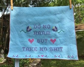 Do No Harm But Take No Sh!t Tea Towel