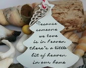 Because someone we love is in heaven theres a bit of heaven in our home  Christmas Tree Decoration  Memory  Angel Decoration  Christmas