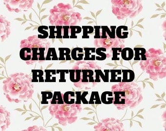 Shipping charges for returned package