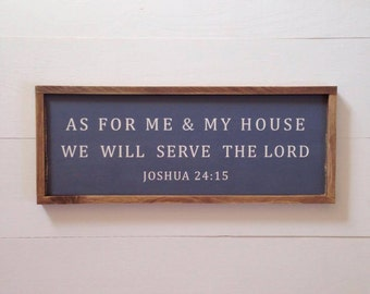 As for Me and My House We Will Serve the Lord, Charcoal Grey, Joshua 24:15, Framed Sign, Farmhouse Style, Rustic, Wedding Gift, Housewarming