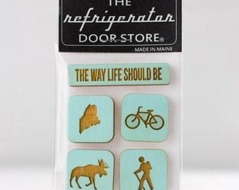 The Way Life Should Be - Maine Adventure. Refrigerator Magnet. Fridge Magnets. Kitchen Decor. Adventure