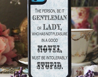 Intolerably Stupid Jane Austen Quote Phone Case Samsung iPhone