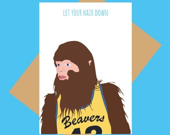 Teen Wolf card - 80s card - Let your hair down - Funny greeting card