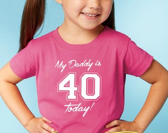 my daddy is 40 onesie or shirt for kids   |   daddy's 40th birthday