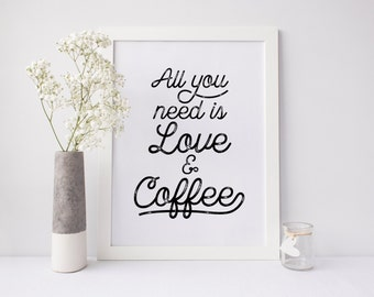 Coffee Lover Print, Cute Coffee Poster, Modern Kitchen Art, Minimal Kitchen Art, Love and Coffee, Cute Coffee Quote, Coffee Typography