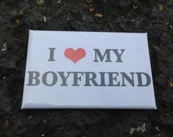 I Love My Boyfriend - Kühlschrank Magnet