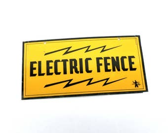 Warning Electric Fence Caution Yellow Sign Fair Warning Vintage Tin Sign Industrial Art Do Not Touch