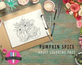 Pumpkin Spice Adult Coloring Page - Instant Digital Downloadable Pumpkin Spice Autumn Coloring Page