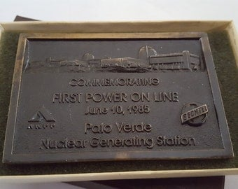 Vintage bronze plaque, Palo Verde Nuclear Power Generating Station, First Power On Line June 10, 1985