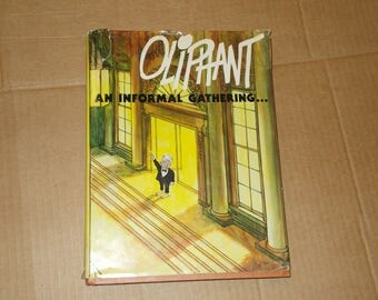"""Vintage Olipahnt """"An Informal Gathering""""  1978 1st Edition ILLUSTRATED Pat Oliphant"""