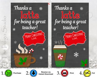 Christmas Thanks A Latte Teacher gift Tags 2 Different Designs Digital Printable Latte - coffee - Starbucks