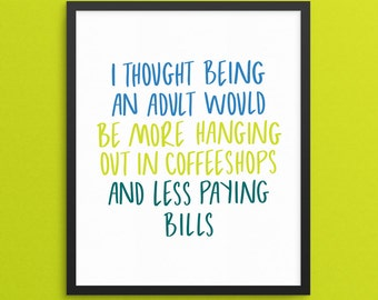 Friends TV Show Print. Gallery Wall Print. Housewarming Gift. Gift for Girlfriend. Funny Home Decor. Adulting Print. Anniversary Gift