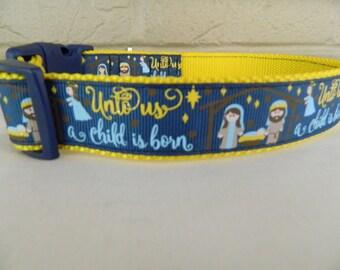 "Christmas ""Unto Us a Child is Born"" Nativity Scene Dog Collar"