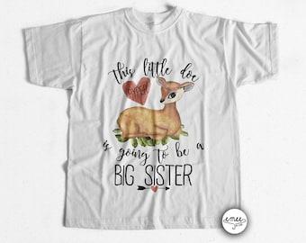 Big Sister Announcement Shirt Big Sister Shirt Little Doe Shirt Custom Name