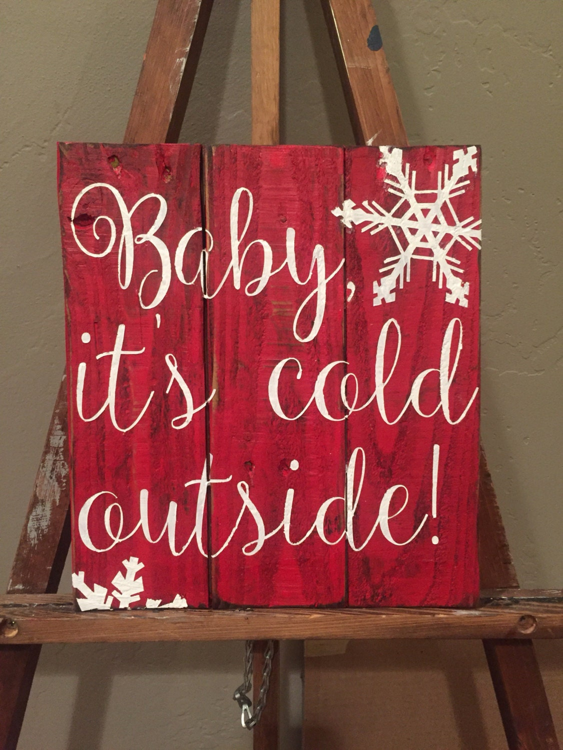 Baby It S Cold Outside Reclaimed Wood Sign