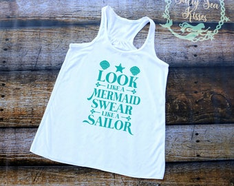 Look Like a Mermaid, Swear Like a Sailor-  Women's Tank Top- Mermaid Tank Top
