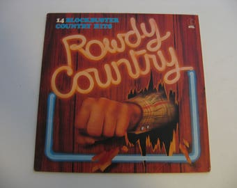Waylon Jennings, Willie Nelson and many more - Rowdy Country - Circa 1983