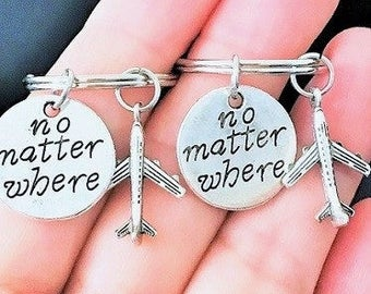 SALE -  No Matter Where Keychain, Airplane Keychain, Best Friend Keychain, Friendship Keychain, Sister, Gift.