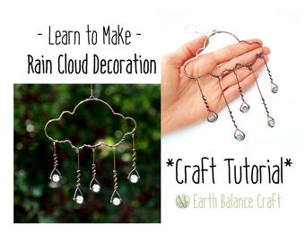 Wire Tutorial, Rain Cloud, Craft Lesson, Suncatcher Tutorial, DIY Crafts, DIY project, Copper Wirework, PDF Instructions, Step by Step