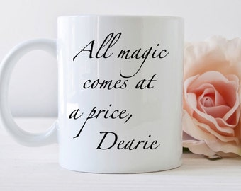 Once Upon a Time mug, All magic comes at a price, dearie, rumplestiltskin