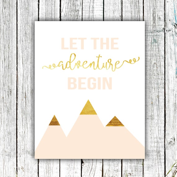 Nursery Art Printable, Baby Girl, Rose and Gold, Let the Adventure Begin, Digital Download Size 8x10 #614