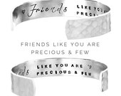 Friends Gift  Friends like you are precious and few  Gift ideas for Friends  Friendship Bracelet  Personalised Womens Gifts Gift (C145)