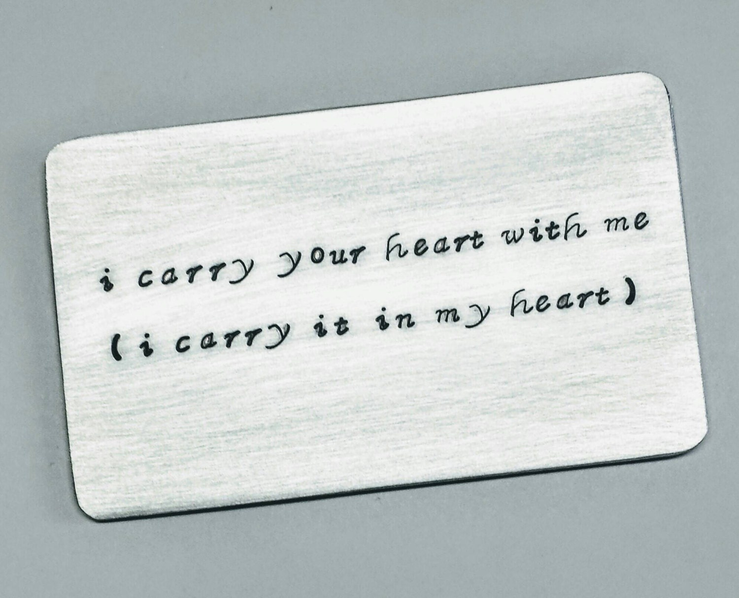 I Carry Your Heart With Me Ee Cummings Wallet Insert Message