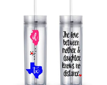 Mother Daughter States Mothers Day Birthday Gift Long Distance States Skinny Tumbler