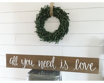 All you need is love - rustic home decor - love - love more