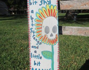 Blink 182 inspired painting on salvaged wood, Wishing Well lyrics, Blink 182 band, Blink 182 lyrics, skull flower, skull daisy, shy, strange