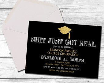 Graduation, Graduation Invitation, Shit Just Got Real, Black and Gold, College Graduation, High School, Funny, Invitation, Printable 5x7