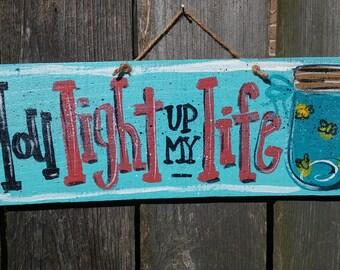 Mason jar wood sign..you light up my life, door hanger, mason jar sign with fireflies