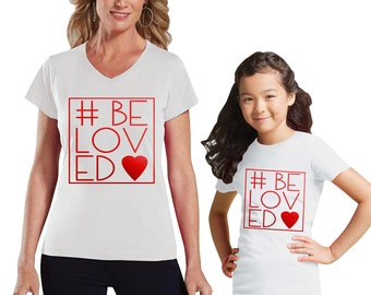 Valentine's #BeLoved Mom and Children White Shirt Set