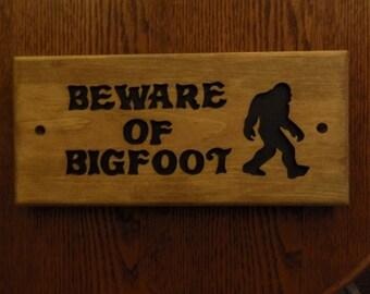 Beware of Bigfoot sign