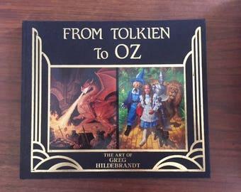 From Tolkien to Oz/The Art of Greg Hildebrandt