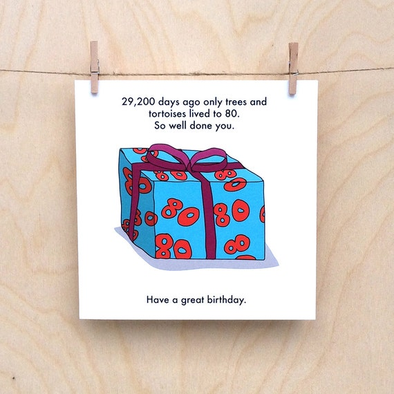 Funny 80th birthday card, funny 80 card, 80th birthday card