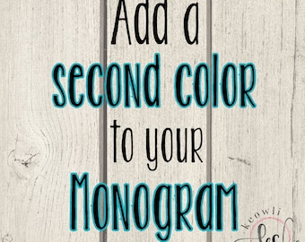 Add a second color to your monogram