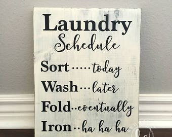 Laundry Schedule wood sign, Ready to Ship, 9.25x11.5