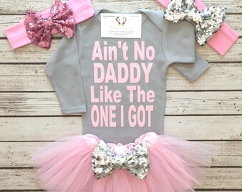 Baby Girl Clothes, Ain't No Daddy Like The One I Got Bodysuit, Daddy Bodysuits, Father's Day Gifts, Baby Girl Clothes, Daddy Shirts