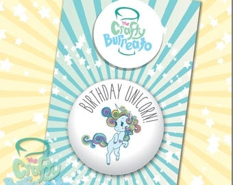 Birthday Unicorn! 5cm metal back button badge. Perfect addition for birthday cards!