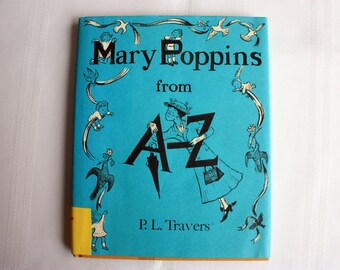 Mary Poppins from A - Z,  First edition 1962 P.L. Travers, Mary Poppins Collectible