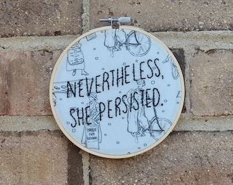 Nevertheless She Persisted Suffragette Embroidery