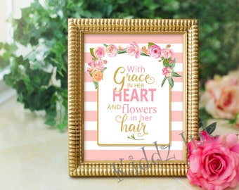With Grace in Her Heart and Flowers in Her Hair | 8x10 Printable Art | Pink and White Stripes | Victorian Flowers | INSTANT DIGITAL DOWNLOAD