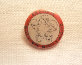 Vintage 80s Frankie Goes to Hollywood Pin / Button / Badge